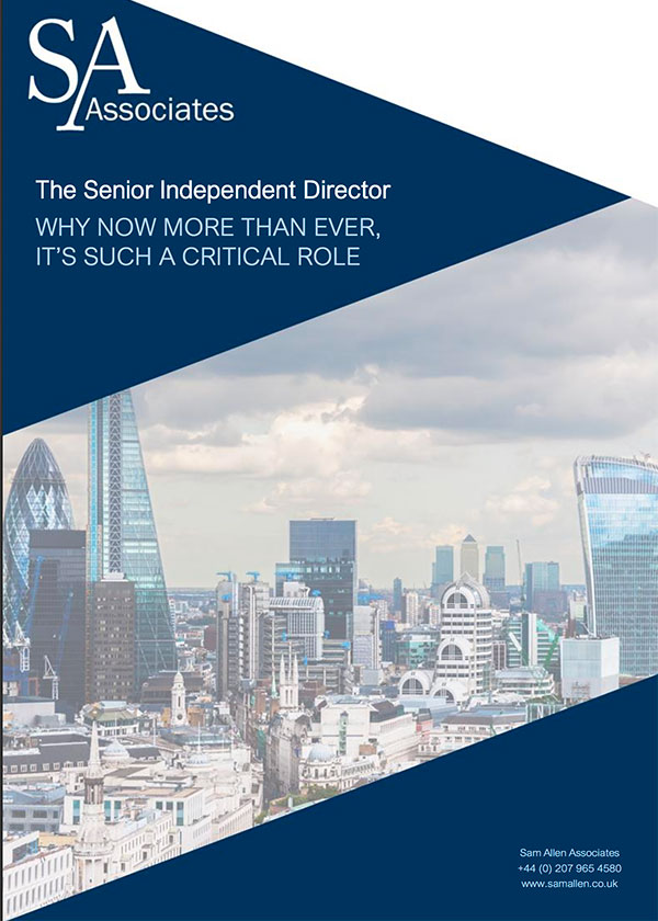 The Senior Independent Director: why now more than ever it's such a critical role